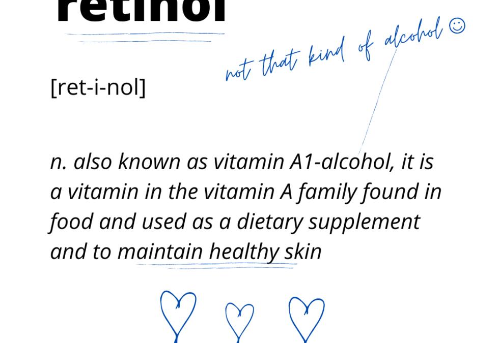 Retinol – Ingredient Overview